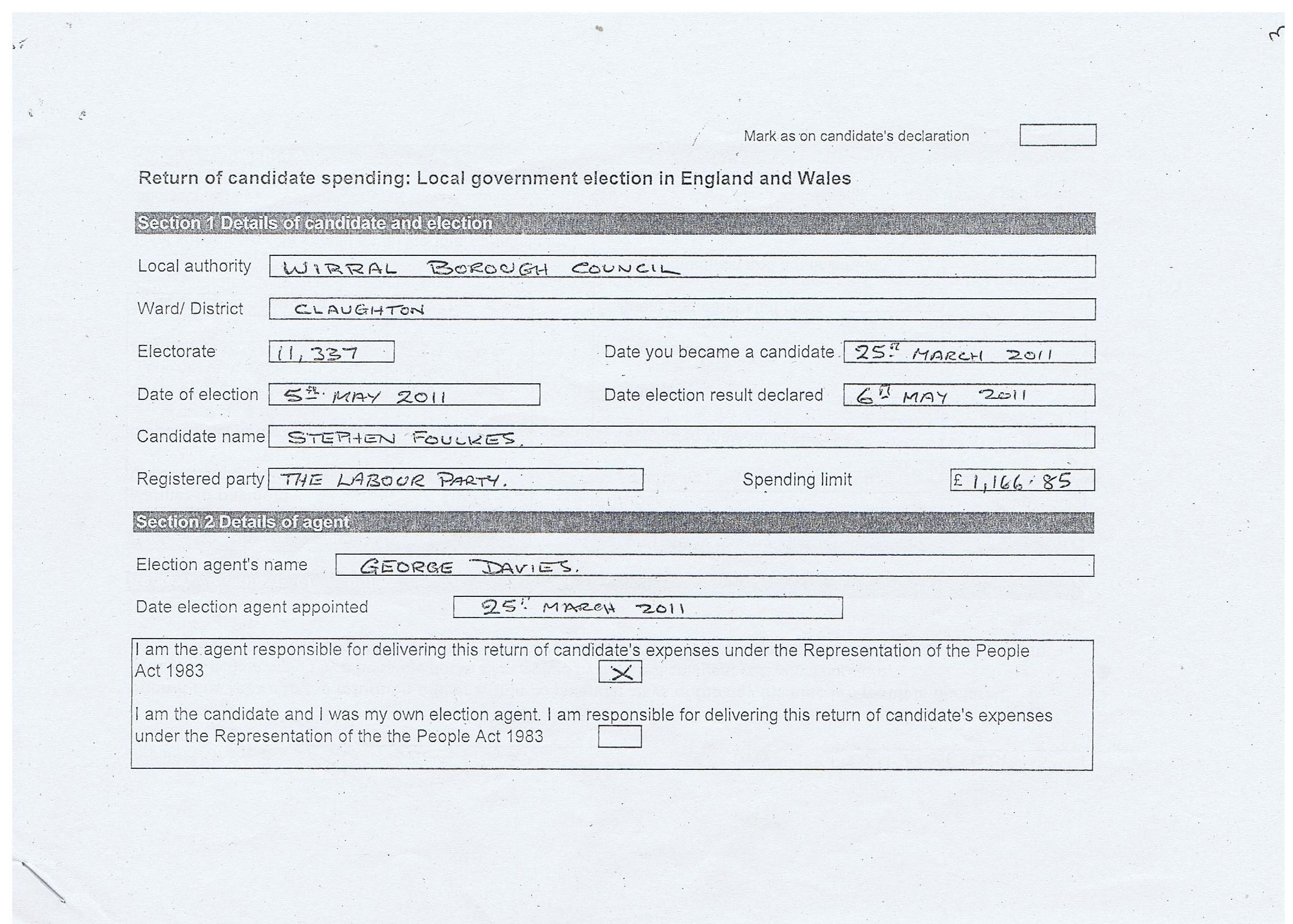 Election Expenses Steve Foulkes Page 1 Claughton Wirral Council 2011 Section 1 Details of candidate and election Section 2 details of agent