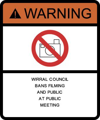Wirral Council bans filming and public from public meeting