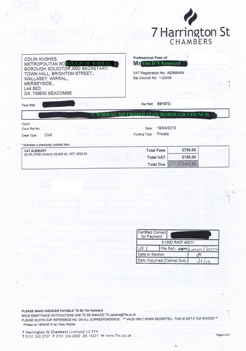 Wirral Council invoice Tim D N Kenward 7 Harrington St Chambers 19th April 2013 Page 2 of 2 £900 26