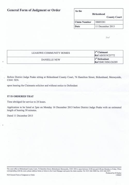 Leasowe Community Homes v Danielle New court order 11th December 2013 District Judge Peake (Birkenhead County Court)