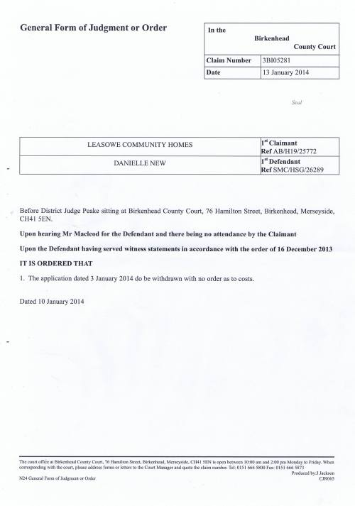 Leasowe Community Homes v Danielle New court order 13th January 2014 Distict Judge Peake (Birkenhead County Court)