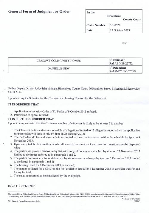 Leasowe Community Homes v Danielle New court order 17th October 2013 Deputy District Judge Isles (Birkenhead County Court)