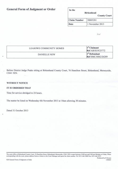 Leasowe Community Homes v Danielle New court order 1st November 2013 District Judge Peake (Birkenhead County Court)