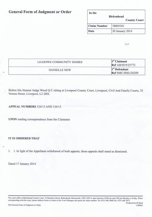 Leasowe Community Homes v Danielle New court order 20th January 2014 His Honour Judge Wood QC (Liverpool County Court)