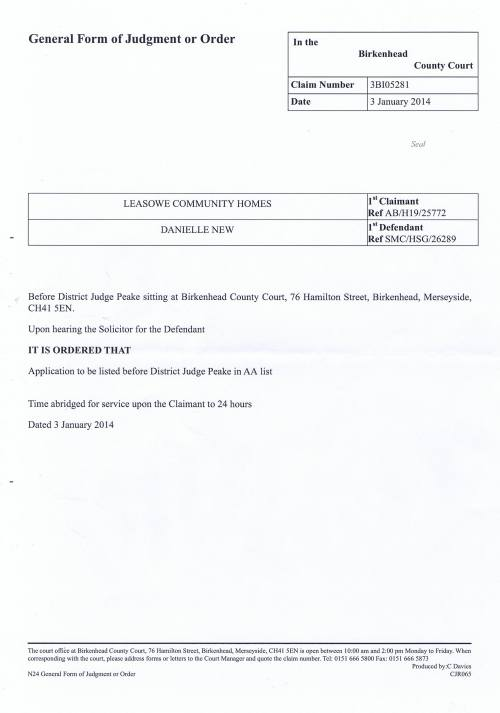 Leasowe Community Homes v Danielle New court order 3rd January 2014 District Judge Peake (Birkenhead County Court)